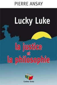 Lucky Luke, la justice et la philosophie