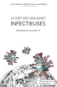 Le défi des maladies infectieuses