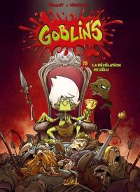 Goblin's. Volume 10, La révélation de l'élu