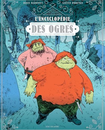 L'encyclopédie des ogres