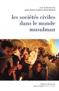 Les sociétés civiles dans le monde musulman