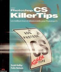 Adobe Photoshop CS killer tips