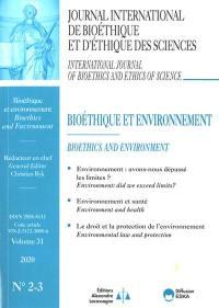 Journal international de bioéthique et d'éthique des sciences. n° 2-3 (2020), Bioéthique et environnement
