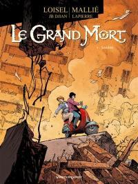 Le grand mort. Volume 4, Sombre