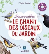Reconnaître le chant des oiseaux du jardin