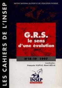 Cahiers de l'Insep (Les). n° 18-19, GRS, le sens d'une évolution