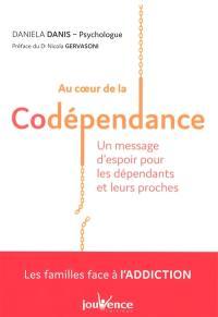 Au coeur de la codépendance