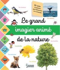 Le grand imagier animé de la nature
