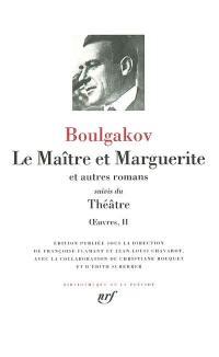 Oeuvres. Volume 2, Le maître et Marguerite