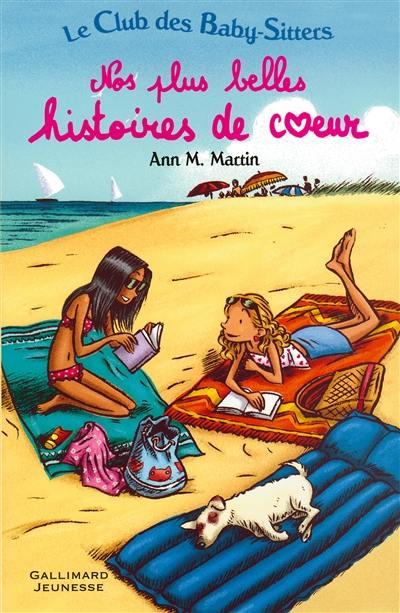 Le Club des baby-sitters. Volume 1, Nos plus belles histoires de coeur