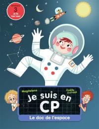 Je suis en CP, Le doc de l'espace