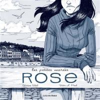 Les petites marées. Volume 3, Rose