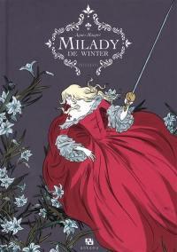 Milady de Winter : intégrale
