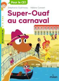Super-Ouaf, Super-Ouaf au carnaval