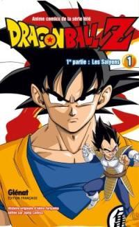 Dragon Ball Z : 1re partie, les Saïyens. Vol. 1
