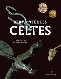 Réinventer les Celtes