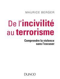De l'incivilité au terrorisme