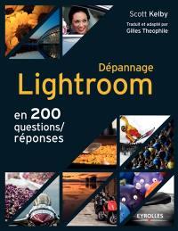 Dépannage Lightroom en 200 questions-réponses