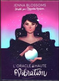 L'oracle à haute vibration