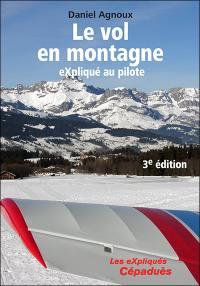 Le vol en montagne