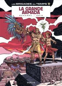 Les brigades du temps. Volume 2, La Grande Armada