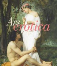 Ars erotica = Erotic art = L'art érotique