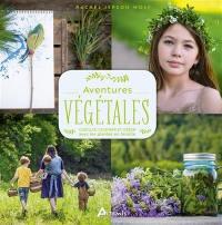 Aventures végétales