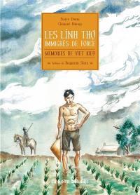 Mémoires de Viet Kieu, Les Linh Tho, immigrés de force
