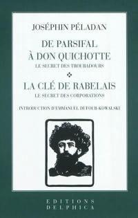 De Parsifal à Don Quichotte