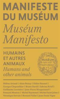 Manifeste du Muséum, Humains et autres animaux