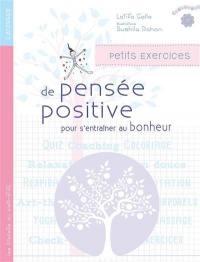 Petits exercices de pensée positive pour s'entraîner au bonheur