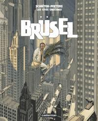 Les cités obscures. Volume 7, Brüsel