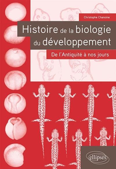 Histoire de la biologie du développement