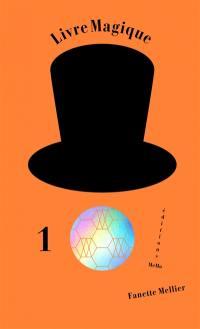 Livre magique. Volume 1, Le ballon
