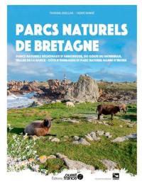 Parcs naturels de Bretagne : parcs naturels régionaux Armorique, golfe du Morbihan, Rance côte d'Emeraude et parc naturel marin d'Iroise