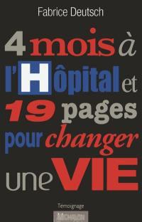 4 mois à l'hôpital et 19 pages pour changer une vie