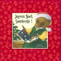 Joyeux Noël, Souricette !