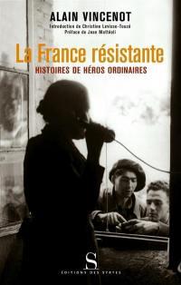 La France résistante