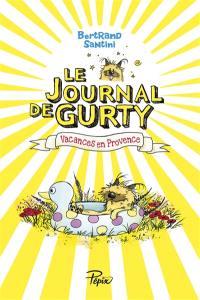 Le journal de Gurty, Vacances en Provence