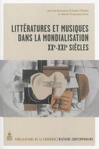 Littératures et musiques dans la mondialisation
