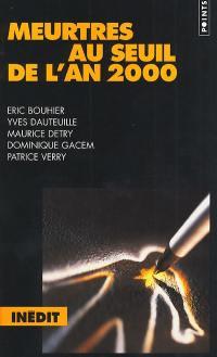 Meurtres au seuil de l'an 2000