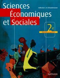 Sciences économiques et sociales 2de : livre de l'élève
