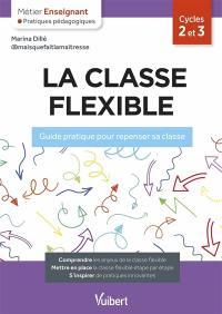 La classe flexible, cycles 2 et 3