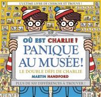 Où est Charlie ?, Panique au musée !