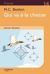 Hamish MacBeth, Qui va à la chasse