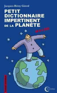 Petit dictionnaire impertinent de la planète