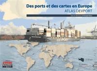 Des ports et des cartes en Europe