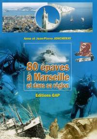 80 épaves à Marseille et dans sa région