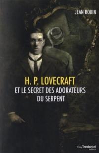 H.P. Lovecraft et le secret des adorateurs du serpent