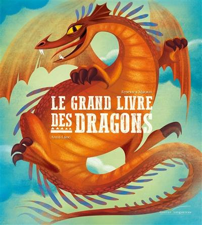 Le grand livre des dragons